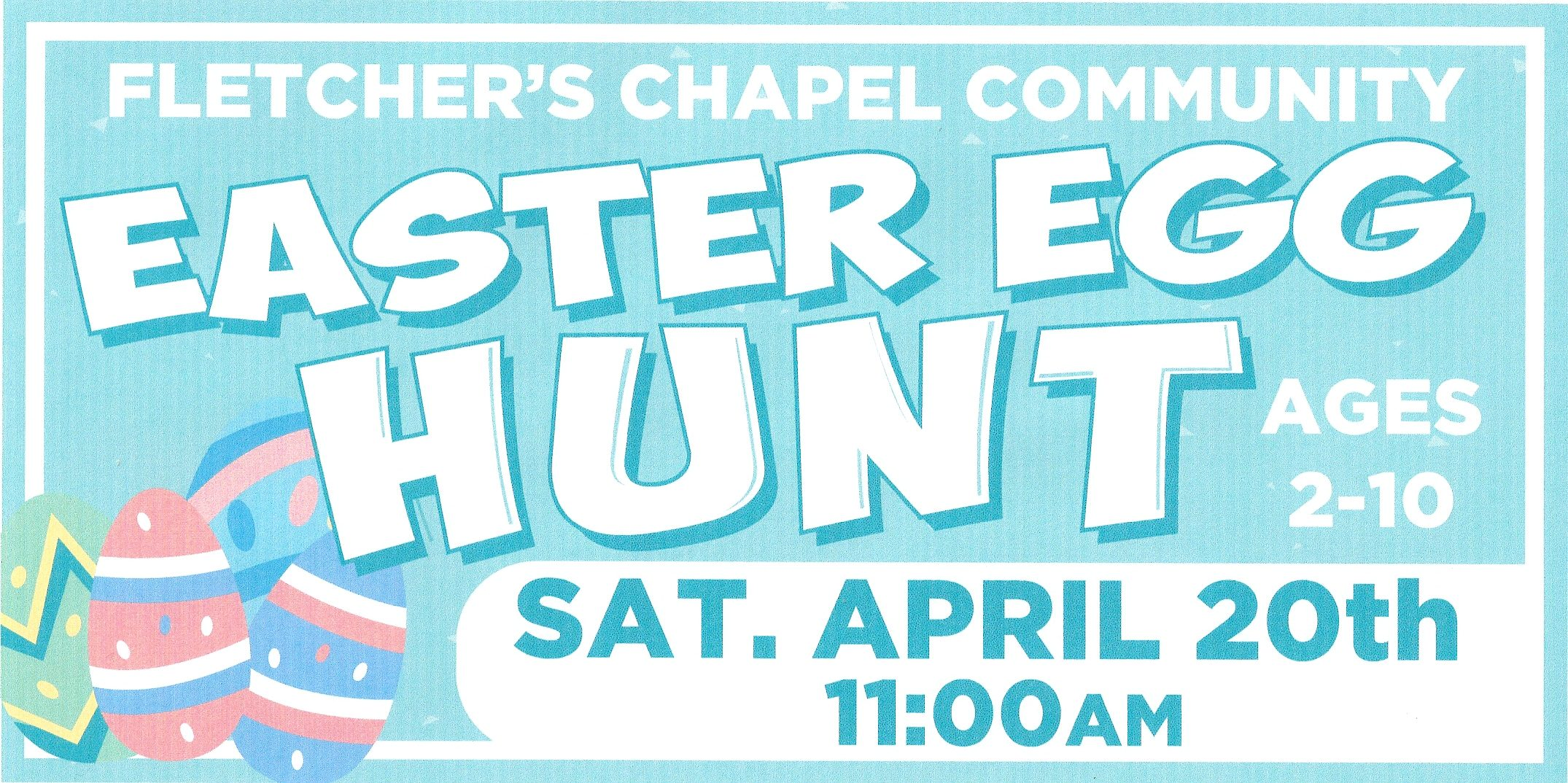Community Easter Egg Hunt @ Fletcher's Chapel United Methodist Church